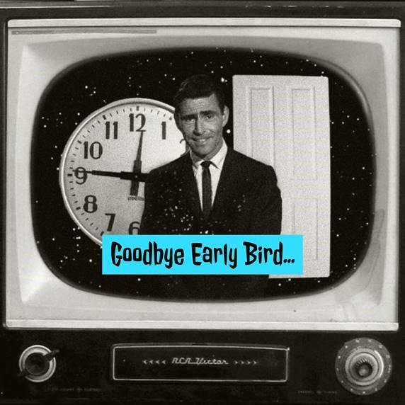 early bird 2